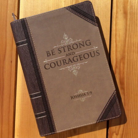 Be Strong & Courageous Journal