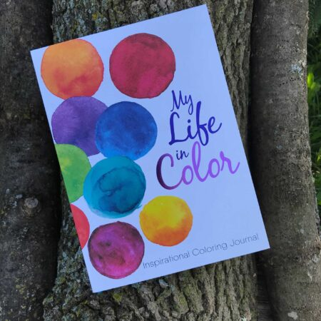 My Life In Color Inspirational Coloring Book