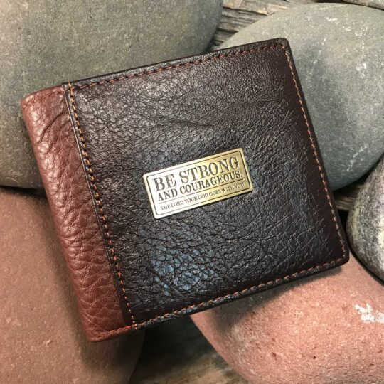 Leather Wallet: Strong and Courageous in two-tone Brown - DEUTERONOMY 31:6
