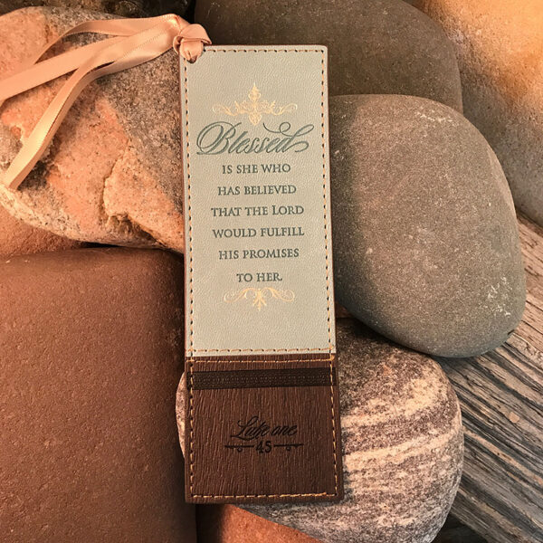 """""""Blessed Is She Who Has Believed"""" Bookmark"""